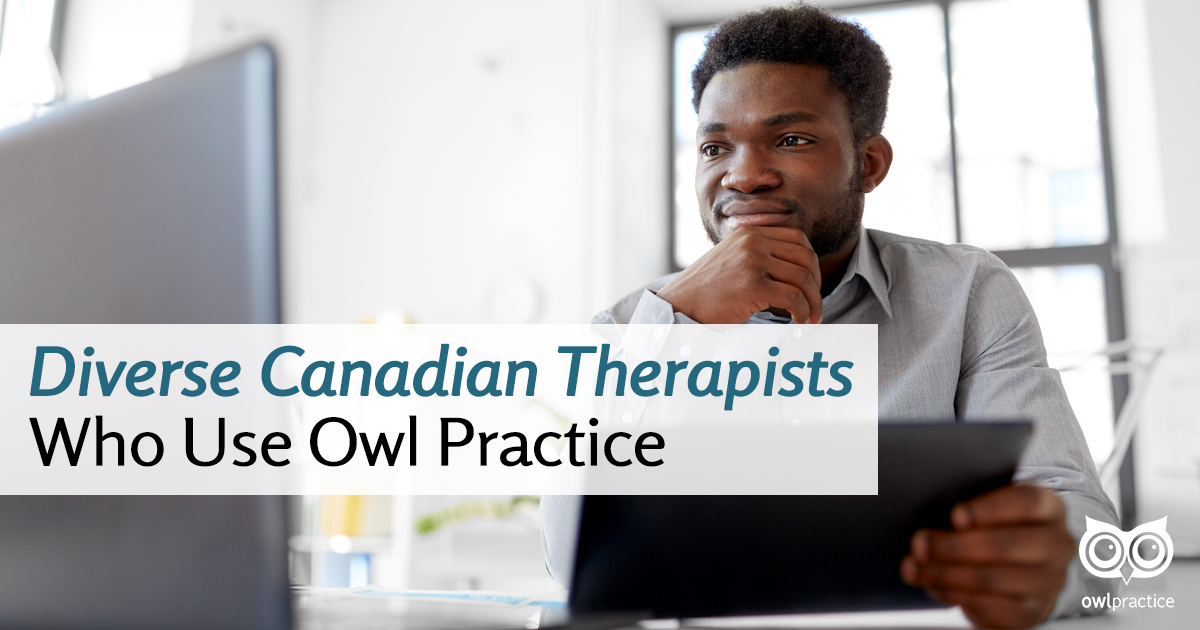 Diverse Canadian Therapists Who Use Owl Practice