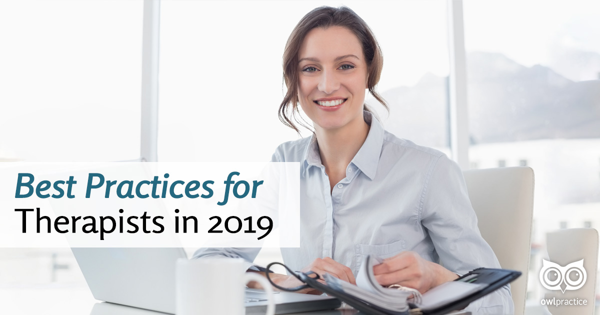 Best Practices for Therapists in 2019