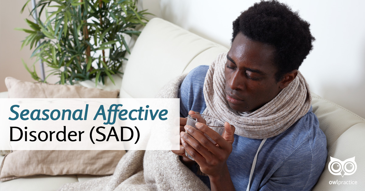 Beating the Winter Blues: Seasonal Affective Disorder (SAD)