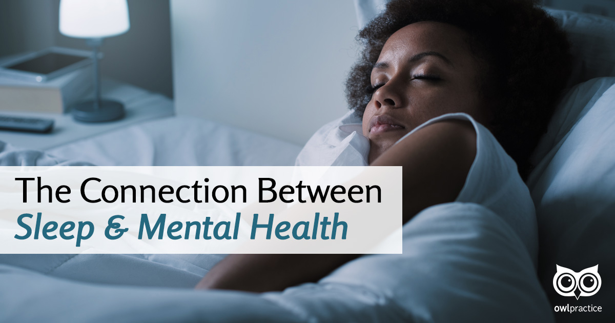 The Connection Between Sleep & Mental Health