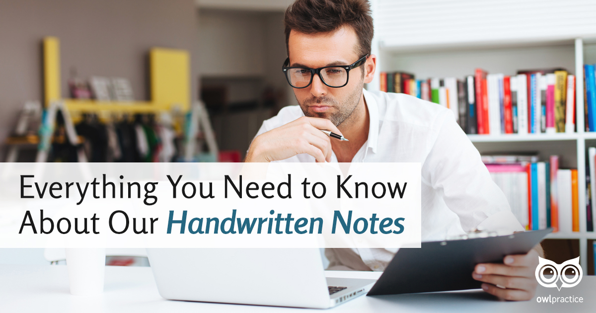 Everything You Need to Know about our Handwritten Notes