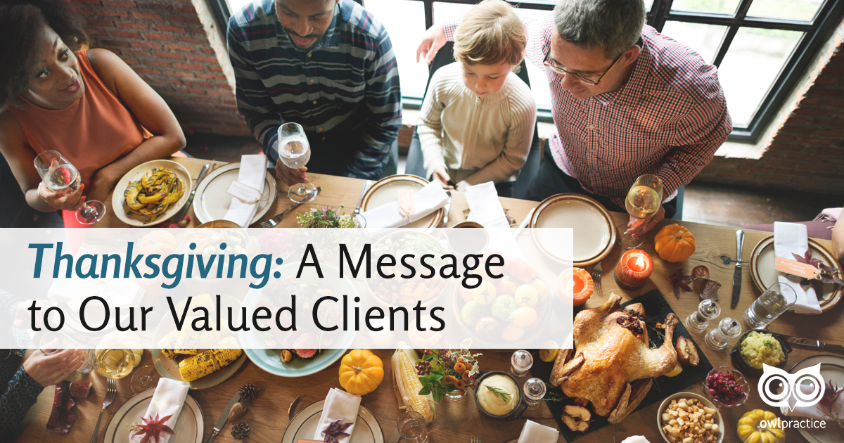 Thanksgiving: A Message to our Valued Clients