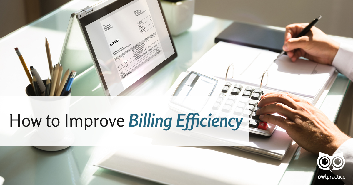 How to Improve Billing Efficiency