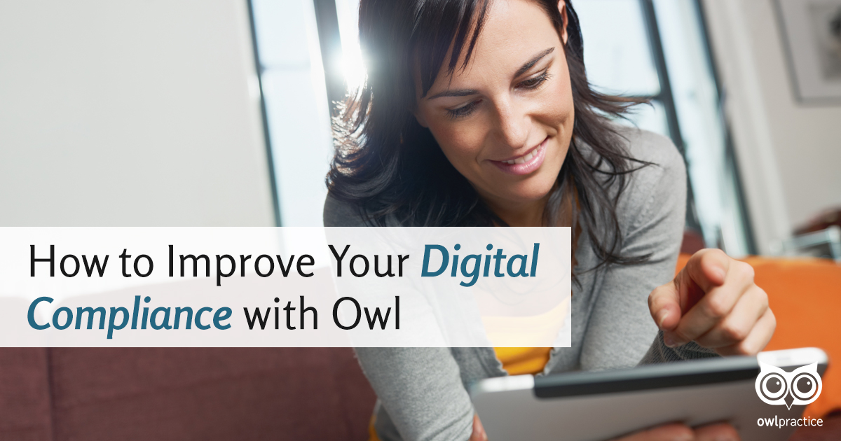 How to Improve Your Digital Compliance with Owl