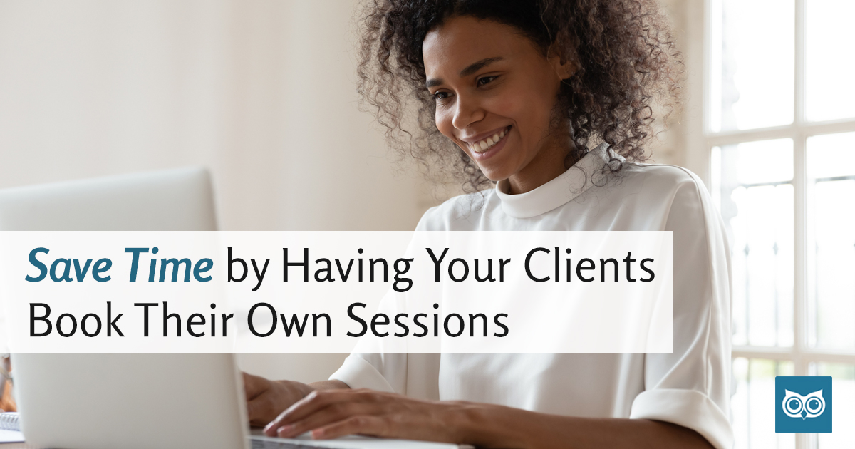 Save Time By Having Your Clients Book Their Own Sessions